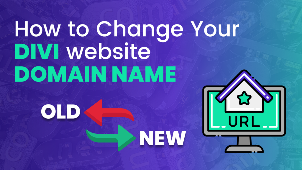 How To Change Your Divi Website's Domain Name