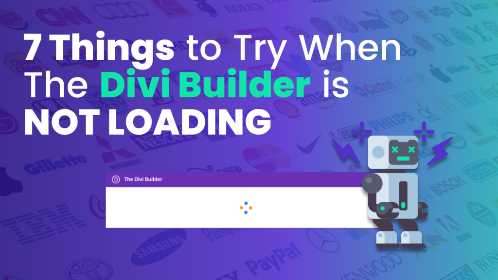 7 Things to Try When the Divi Builder is Not Loading