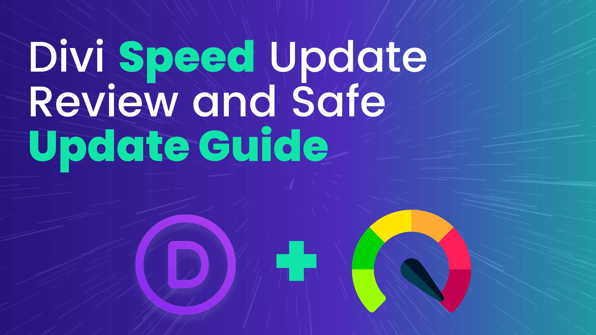 Divi Speed Update Guide