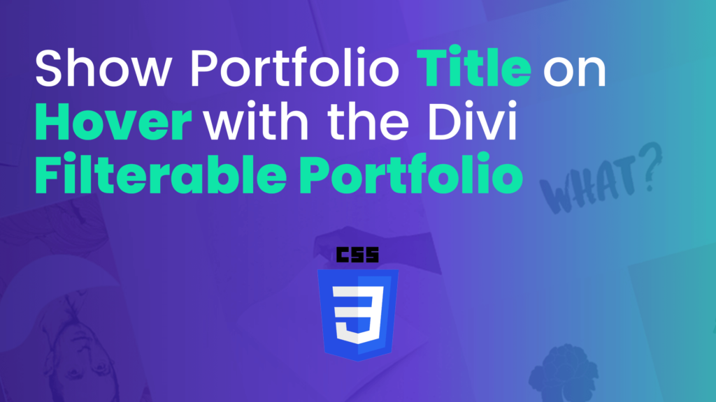 How to Show the Title on Hover with the Divi Portfolio Module