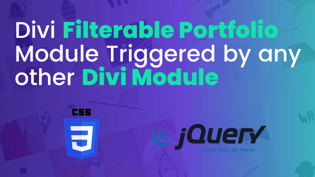 How to Add a Filtered Portfolio Triggered by any Divi Module