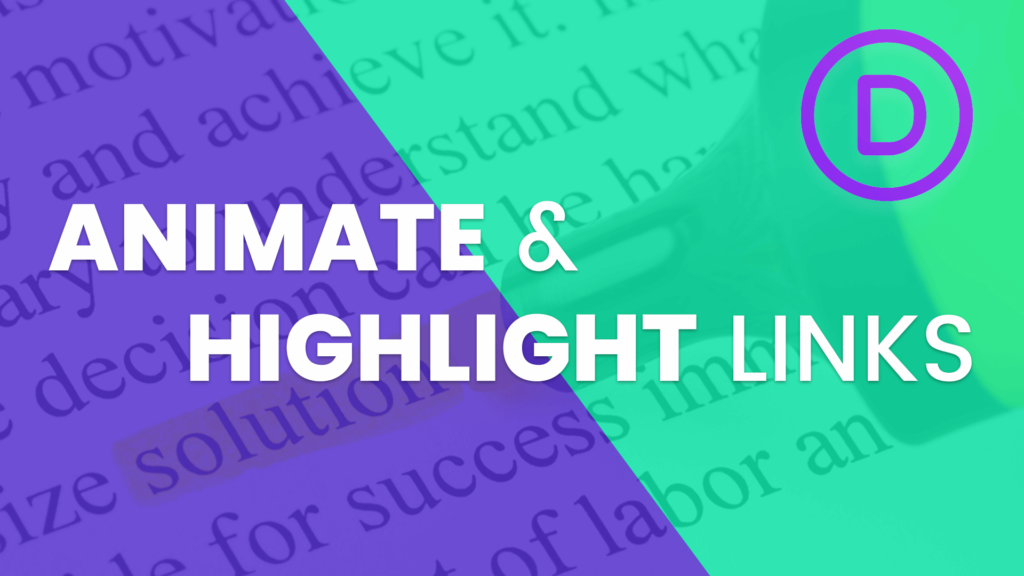 Animate and Highlight Links in the Divi Text Module