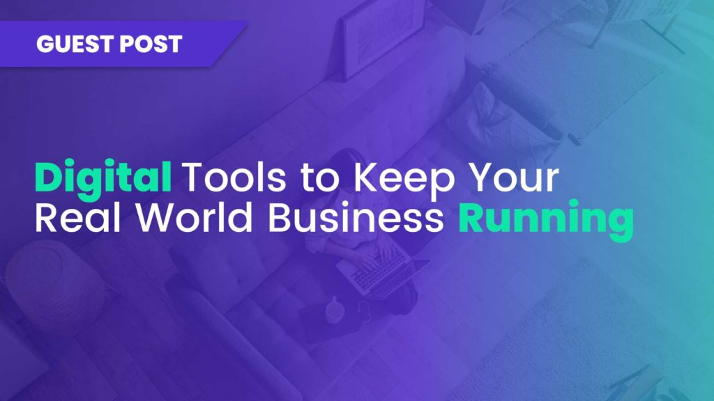 Online Steps You Can Take to Keep Your Business Moving in the Real World